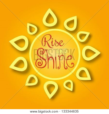Inspirational Motivated Quote Rise and shine. Motivational Poster Concept. Inspiration words. Vector Illustration