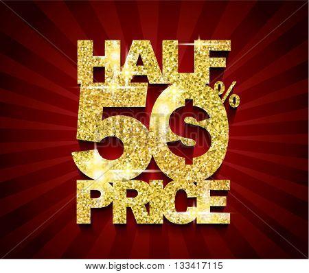 Golden Half Price Sale concept vector banner. sale layout design. rich and fashion vector illustration