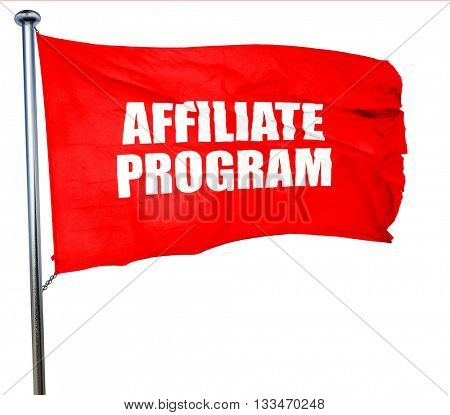 affiliate program, 3D rendering, a red waving flag
