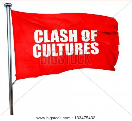 clash of cultures, 3D rendering, a red waving flag