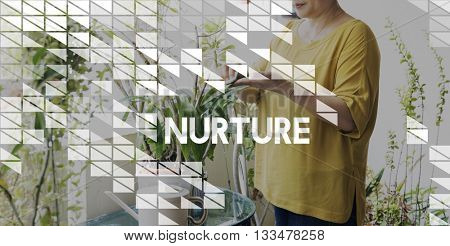 Nurture Care Support Nutriment Raise Concept