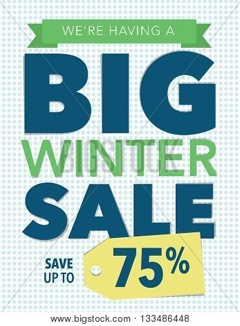 Big winter sale up to 75% off poster
