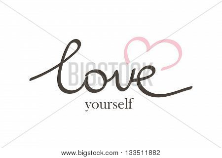 Vector hand drawn lettering phrase love yourself. Quote love yourself with heart symbol isolated on white background.