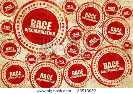 race discrimination, red stamp on a grunge paper texture