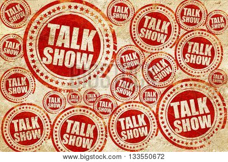 Talk show, red stamp on a grunge paper texture