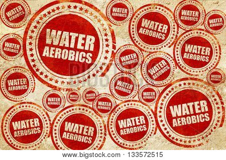 water aerobics, red stamp on a grunge paper texture