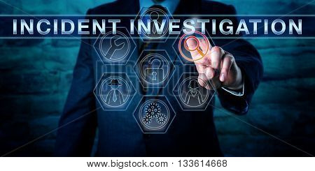 Cyber specialist is pushing INCIDENT INVESTIGATION on an interactive touch screen interface. Business metaphor and information technology concept for a computer forensics investigative process.