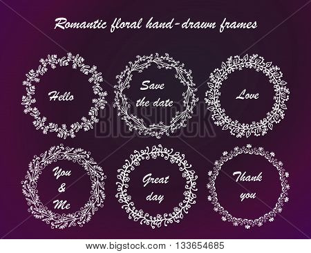 Hand drawn vintage vector design set of round frames. Collection of white romantic froral hand-drown frames.