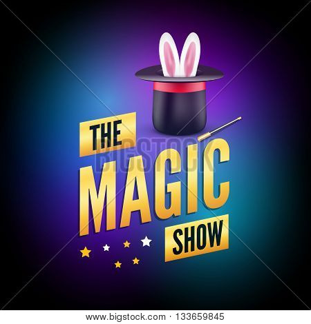 Magic poster design template. Magician logo concept with hat, rabbit and wand.