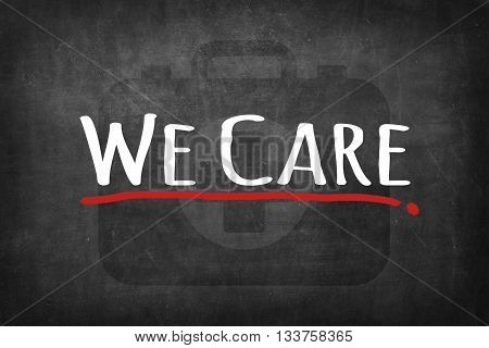 we care sign word on black board background