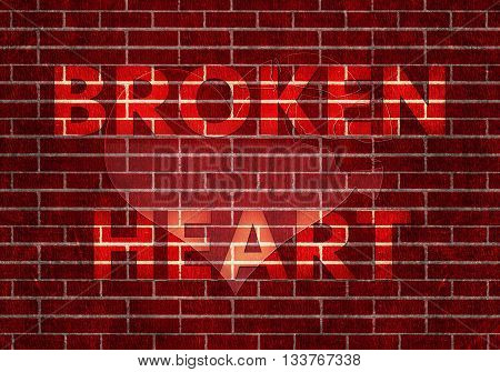 red brick wall with word - BROKEN HEART