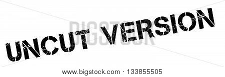 Uncut Version Black Rubber Stamp On White