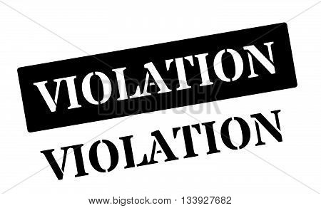 Violation Black Rubber Stamp On White
