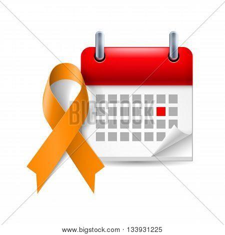 Orange awareness ribbon and calendar with marked day. Animal Abuse leukemia awareness kidney cancer association symbol