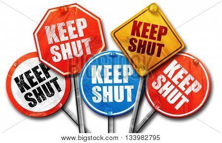 keep shut, 3D rendering, street signs