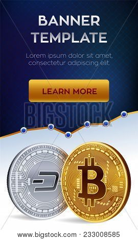 Cryptocurrency Editable Banner Template. Bitcoin. Dash. 3d Isometric Physical Bit Coins. Golden Bitc
