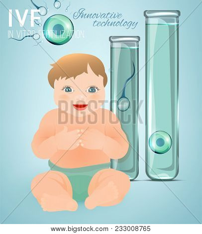 In Vitro Fertilisation Concept. Medical, Biological And Healthcare Background With A Baby. Artificia