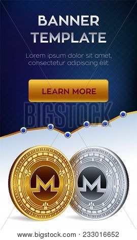 Cryptocurrency Editable Banner Template. Monero. 3d Isometric Physical Bit Coin. Golden And Silver M