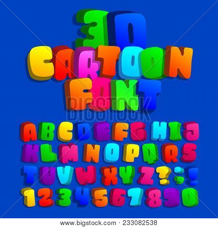 3d Cartoon Alphabet Font. Kids Funny Colorful Letters, Numbers And Symbols. Stock Vector Typeface Fo