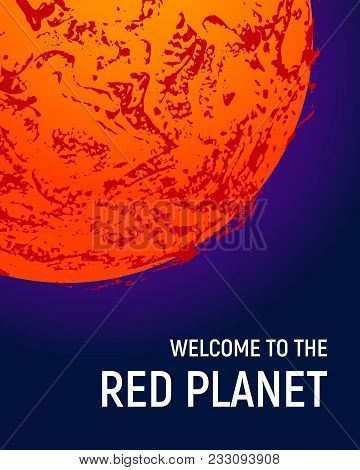 Futuristic space planet poster background. Textured cosmic celestial body in deep blue sky. Cosmic party banner template. Vector illustration. Planet Mars vector. poster