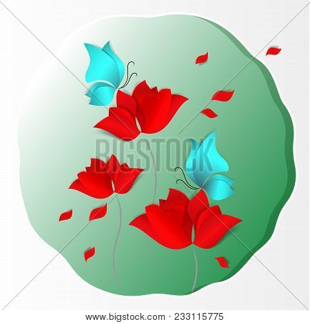 Bright Paper-cut Style 3d Vector Card On Green Background. Red Flowers, Blue Butterflies, Tulip, Ros