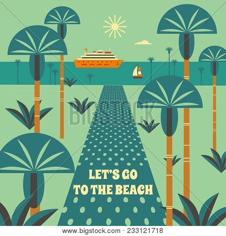 Time To Travel Poster. Tourism Trip Symbol Sign Retro Color. Ocean Liner In Tropical Bay. Vacation S