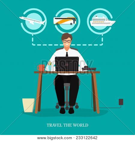 Travel The World Concept Vector Illustration. Travel Agency Male At Work, Traveling Means Of Transpo
