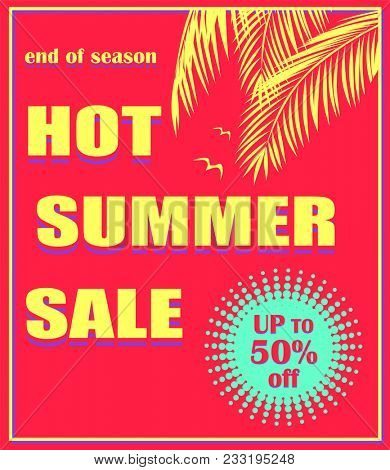 Hot red poster with hot summer sale lettering, offer mint color label, palm leaves  and seagull. Art deco style. Background for banner, flyer, tag, card, brochure