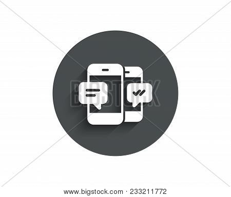 Phone Message Simple Icon. Mobile Chat Sign. Conversation Or Sms Symbol. Circle Flat Button With Sha