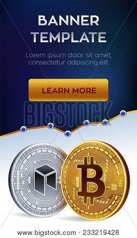 Cryptocurrency Editable Banner Template. Bitcoin. Neo. 3d Isometric Physical Bit Coins. Golden Bitco