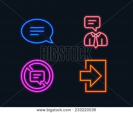 Neon Lights. Set Of Chat, Stop Talking And Support Service Icons. Login Sign. Speech Bubble, Do Not