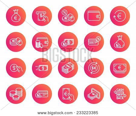 Money Line Icons. Set Of Credit Card, Cash And Coins Signs. Banking, Currency Exchange And Cashback