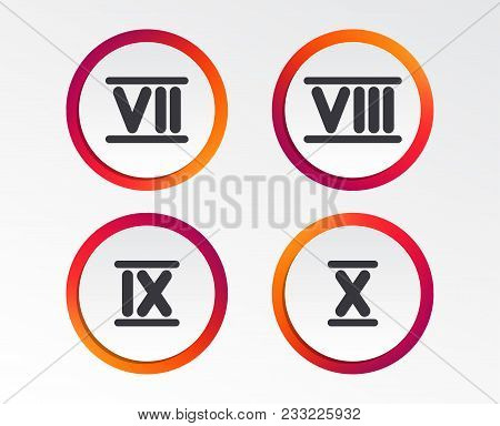 Roman Numeral Icons. 7, 8, 9 And 10 Digit Characters. Ancient Rome Numeric System. Infographic Desig