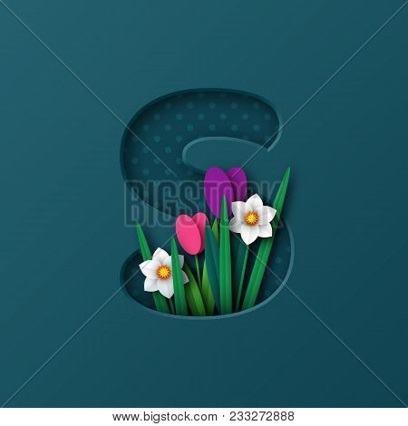 Letter S With Paper Cut Spring Flowers Tulip And Narcissus. Paper Craft Style. Vector Illustration.