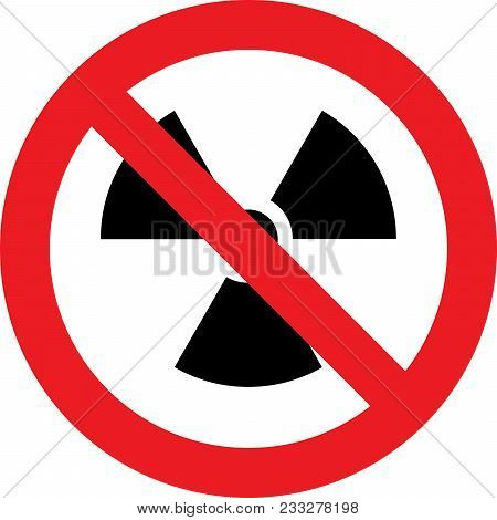 No Radioactive Substances Allowed Sign On White Background