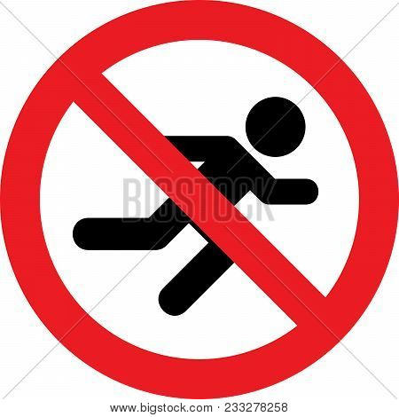 No Running Allowed Sign On White Background