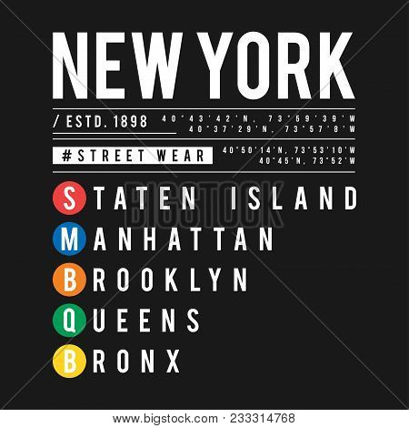 T-shirt Design In The Concept Of New York City Subway. Cool Typography With Boroughs Of New York For