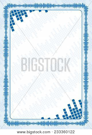 Vector Frame And Border With Blue Volume Levels For Diploma, Certificate.