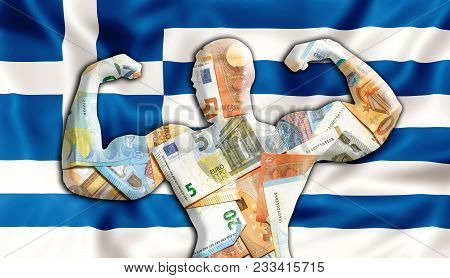 Abstract Business Background. Concept Of Powerful European Euro. Flag Of Greece And Bodybuilder Shap