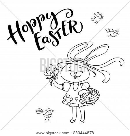 Handwritten Text Hoppy Easter And Hand Drawn Birds, Flowers, Cute Bunny Girl With Eggs. The Concept