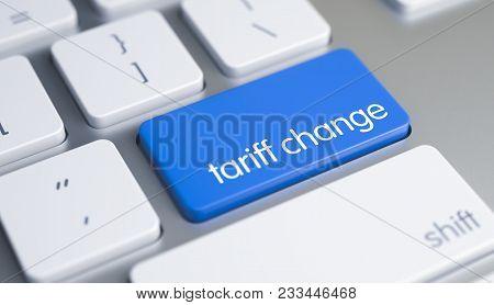 Up Close View On Computer Keyboard - Tariff Change Blue Key. Modern Keyboard Key Showing The Text Ta