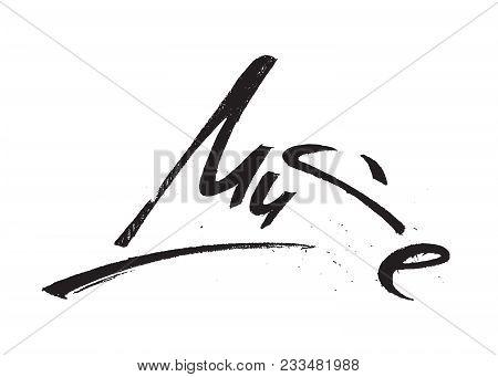 Muse Lettering Isolated On White Background. Vector Illustration. Brushpen Graphic Letter Design. Ha