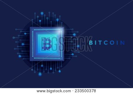 Technology Bitcoin. Digital Money Crypto Currency On Chipset Background. Vector Illustration.
