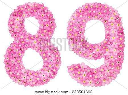 Arabic Numeral 89, Eighty Nine, From Pink Forget-me-not Flowers, Isolated On White Background