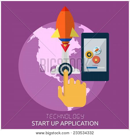 Technology Start Up Application Hand Press The Button Rocket Earth Smartphone Background Vector Imag