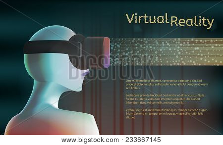 Man In Virtual Reality Headset. Vr Concept With Textarea. Vector Illustration. Virtual Reality World