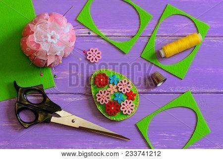 Easter Egg Decoration. Hodemade Felt Easter Egg With Bright Wooden Flowers. Felt Scrap, Scissors, Th