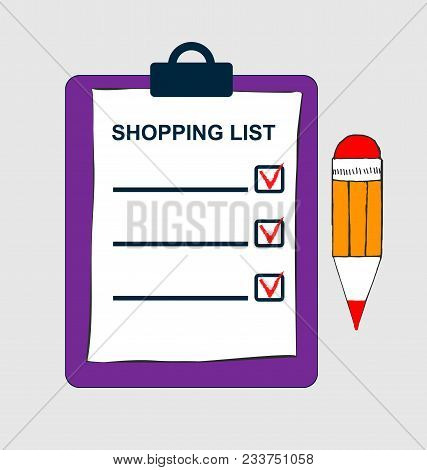 Clipboard With Shopping List And Pen. Template For Product Purchase. Blank With Mark. Vector Illustr