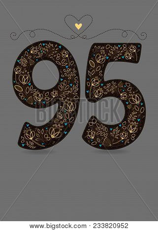 Brown Floral Number Ninty Five. Yellow Flowers And Plants With Drawing Effect And Small Blue Hearts.