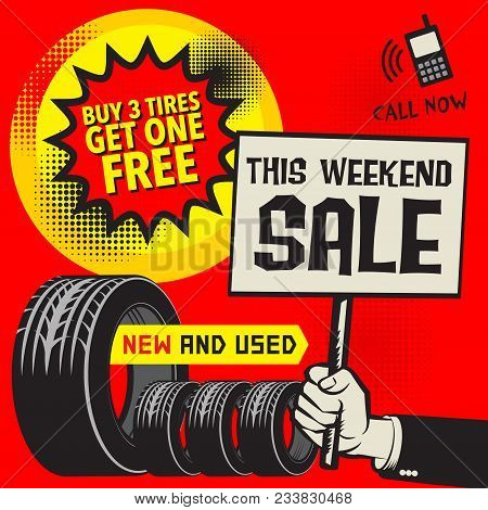 Vintage Tire Service Or Garage Poster With Text Buy 3 Get 1 Free, New And Used, This Weekend Sale, V